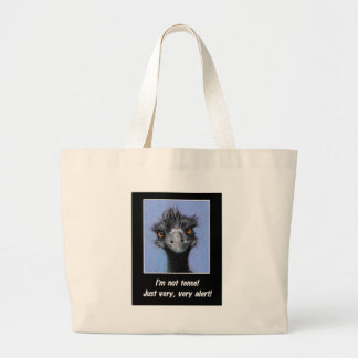 EMU: FUNNY SAYING FOR TENSE BOSS OR OTHERS LARGE TOTE BAG