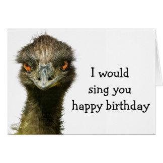 Emu No Songbird Birthday Greeting Card