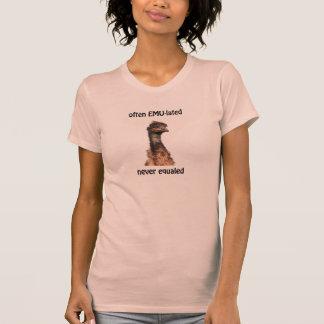 Emu Often EMU-lated Never Equaled lady's T T-shirt