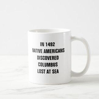 En 1492 los nativos americanos descubrieron taza clásica