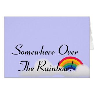 ¡En alguna parte sobre el arco iris! - Tarjeta De Felicitación
