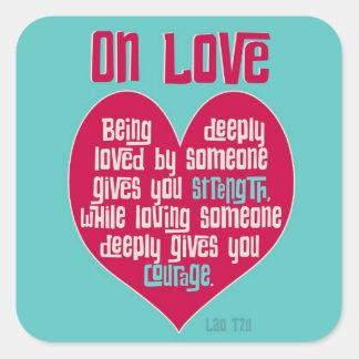 En amor. Cita del Lao Tzu Pegatinas Cuadradas Personalizadas