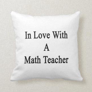 En amor con un profesor de matemáticas almohada
