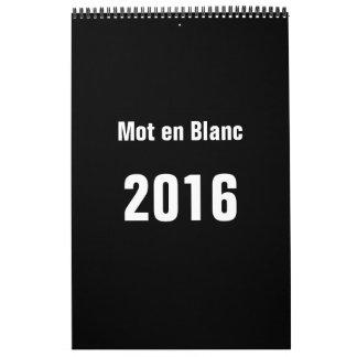 En Blanc 2016 de Mot Calendarios De Pared