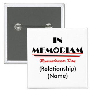 En botones del día de la conmemoración de Memoriam Pin Cuadrado