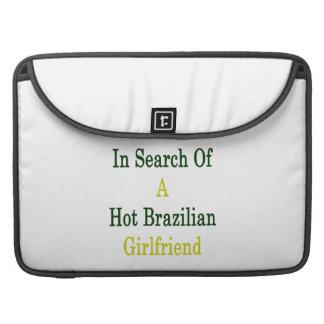 En busca de una novia brasileña caliente fundas macbook pro