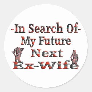 - En búsqueda de mi exmujer siguiente futura Pegatina Redonda