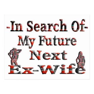 - En búsqueda de mi exmujer siguiente futura Postales