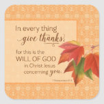 En cada cosa dé las gracias - 1 Thes. 5:18 Pegatina Cuadrada