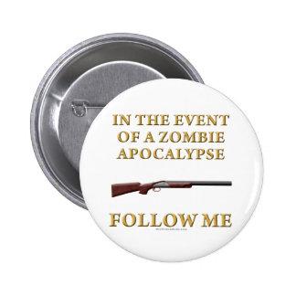 En caso de apocalipsis del zombi pins