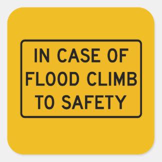 En caso de la inundación, trafique la señal de pegatina cuadrada