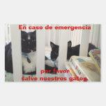 En caso de urgencia ahorre nuestro gato rectangular pegatina