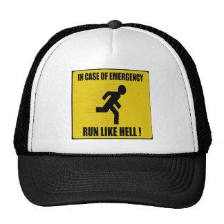 En caso de urgencia corra mucho gorro de camionero