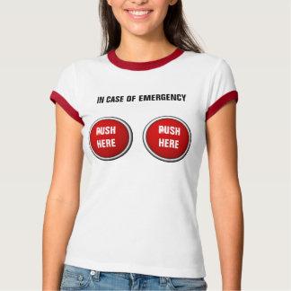 en caso de urgencia empuje aquí playera