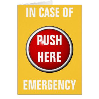 en caso de urgencia empuje aquí tarjeta de felicitación