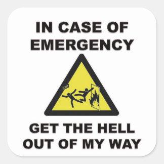 En caso de urgencia… salga de mi manera pegatina cuadrada