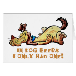 En cervezas del perro tarjeta de felicitación