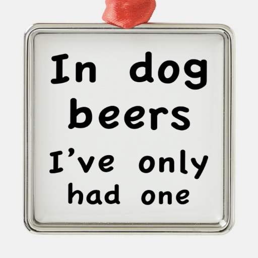 En cervezas del perro tenía solamente uno ornamento de navidad