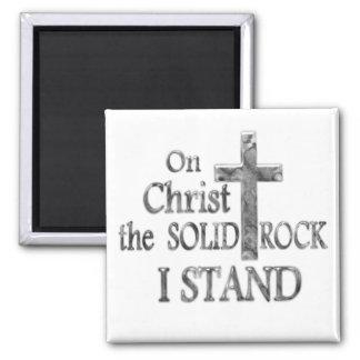 En Cristo la roca sólida que ME COLOCO Imán Cuadrado