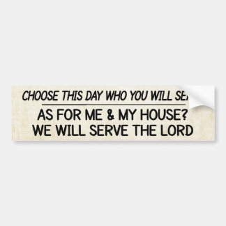 En cuanto a mí y a mi casa serviremos al señor pegatina para coche