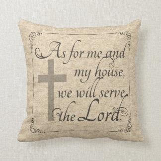 En cuanto a mí y a mi casa serviremos al señor cojín decorativo
