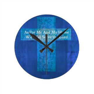 En cuanto a mí y a mi casa serviremos al señor reloj redondo mediano