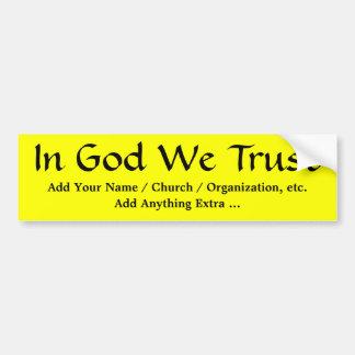 En dios confiamos en a la pegatina para el paracho pegatina para auto