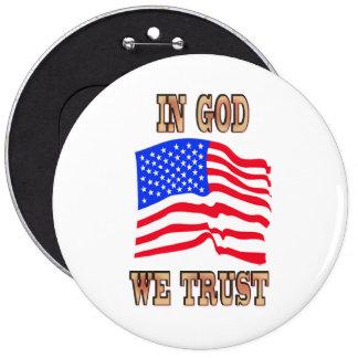 En dios confiamos en el botón de la bandera americ pin redondo de 6 pulgadas