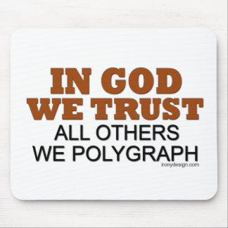 En dios confiamos en. ¡Todos los otros nosotros Mouse Pad