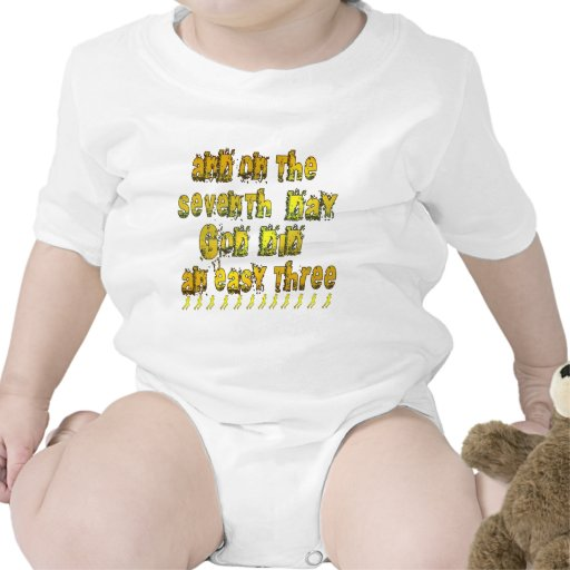 En el 7mo día dios hizo un humor corriente tres traje de bebé