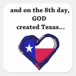 En el 8vo día, dios creó Tejas Pegatina Cuadrada