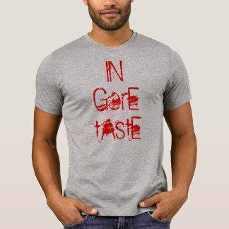 En el gusto de Gore Camiseta