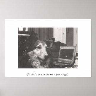 ¡En el Internet nadie sabe su un perro!! Póster