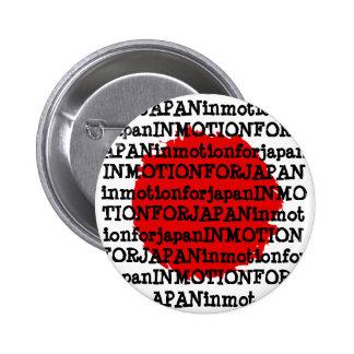 """""""En el movimiento para el botón de Japón"""" Pin Redondo De 2 Pulgadas"""