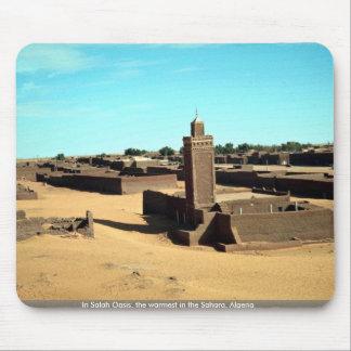 En el oasis de Salah, el más caliente del Sáhara,  Alfombrilla De Ratón