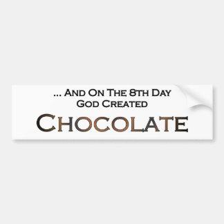 En el octavo día dios creó el chocolate etiqueta de parachoque