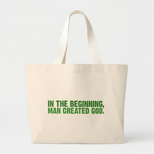 En el principio, el hombre creó a dios bolsa de mano