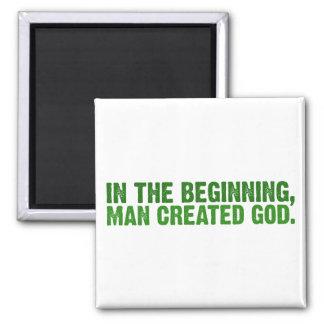 En el principio, el hombre creó a dios imán cuadrado