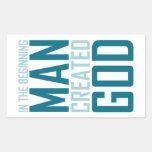 En el principio el hombre creó a dios rectangular pegatina