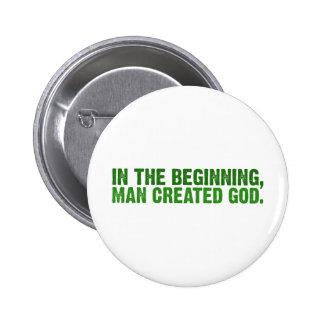 En el principio, el hombre creó a dios pin redondo 5 cm