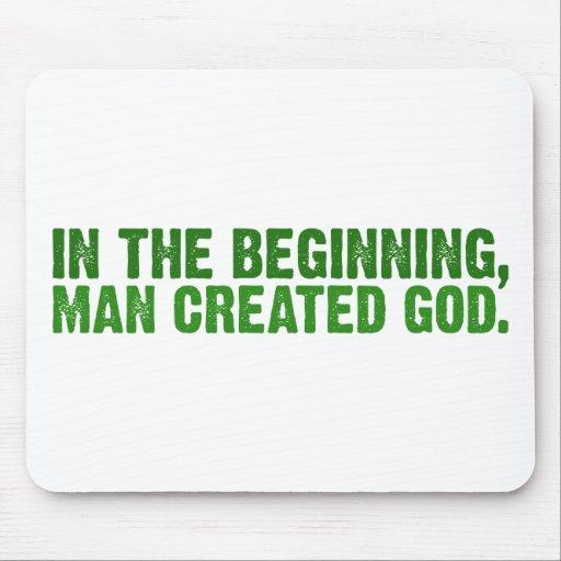 En el principio, el hombre creó a dios alfombrillas de raton
