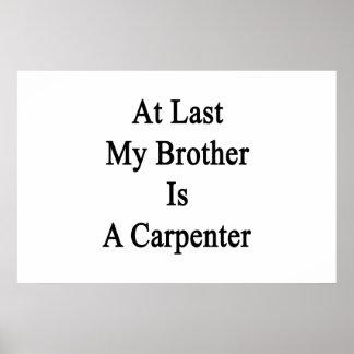 En el último mi Brother es carpintero Impresiones