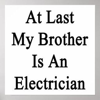 En el último mi Brother es electricista Póster
