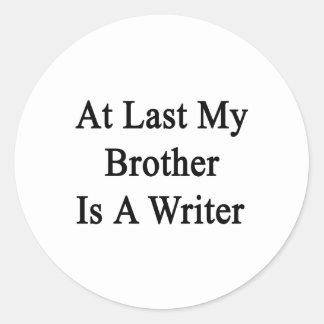 En el último mi Brother es escritor Pegatina Redonda