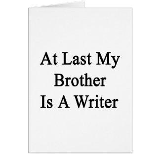 En el último mi Brother es escritor