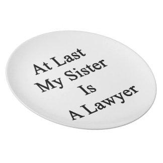 En el último mi hermana es abogado plato de cena