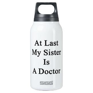 En el último mi hermana es doctor