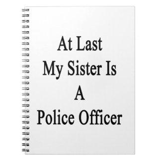 En el último mi hermana es oficial de policía cuaderno