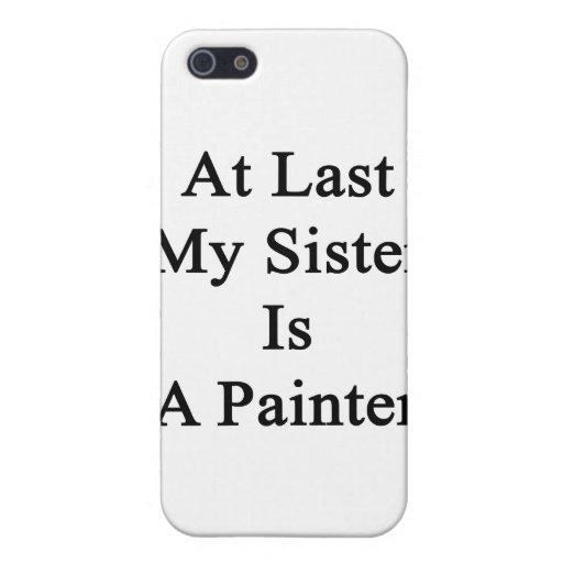 En el último mi hermana es pintor iPhone 5 cárcasa