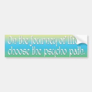 En el viaje de la vida elijo la trayectoria psica etiqueta de parachoque